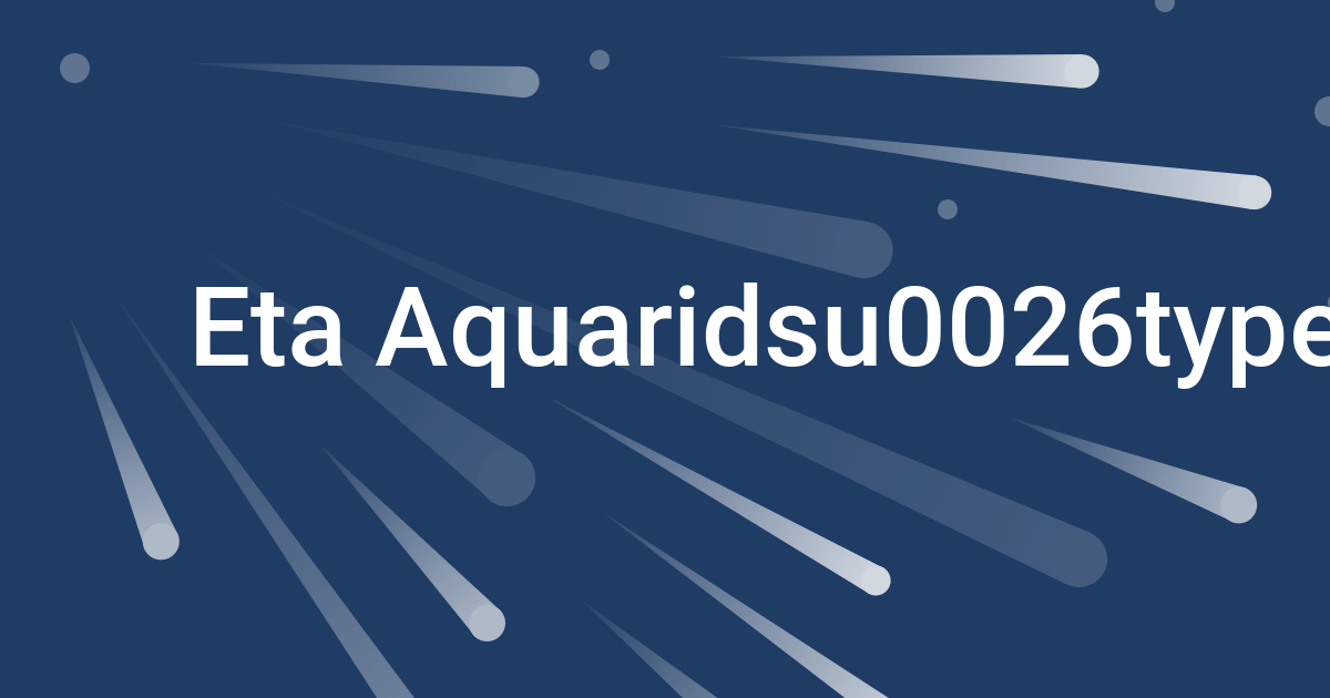 eta aquarids meteor shower 2019