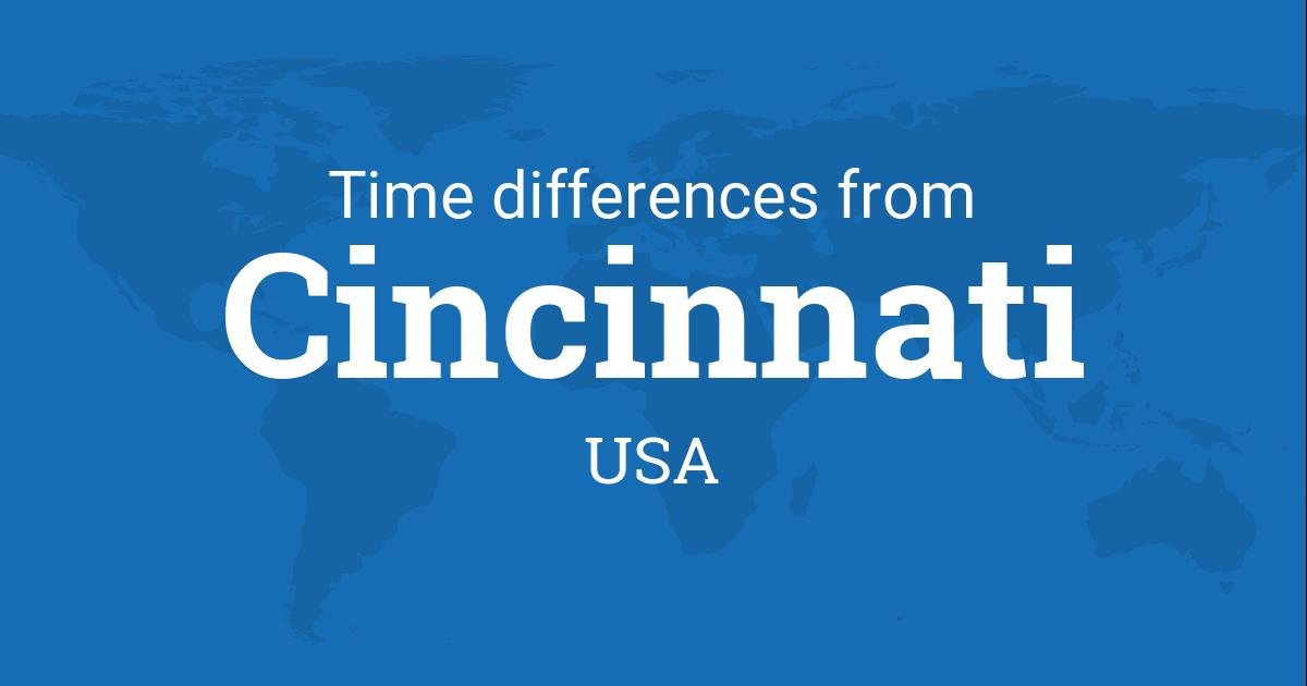 Time Difference Between Cincinnati Ohio USA And The World - Timezone cincinnati