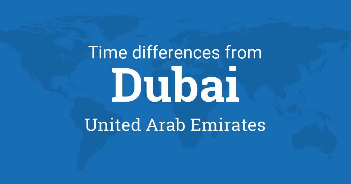 Time Difference between Dubai, Dubai, United Arab Emirates and the ...