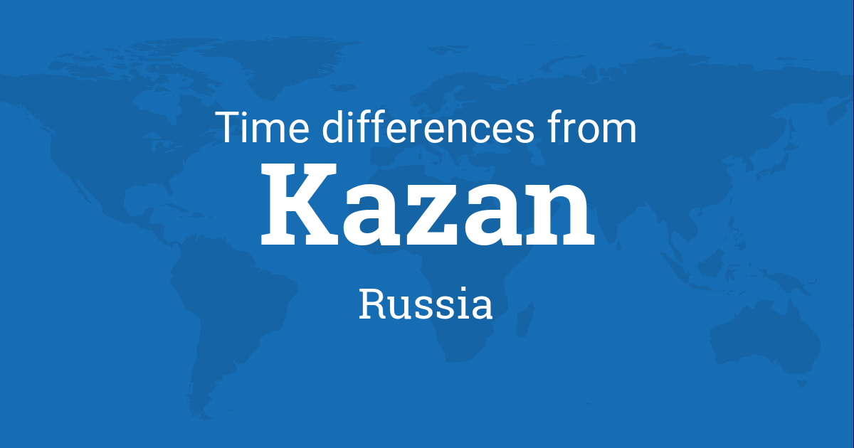 Time difference between Kazan, Tatarstan, Russia and the world on markovo russia map, bashkiria russia map, yaroslavl russia map, vladivostok map, grozny russia map, ufa russia map, novgorod russia map, yurga russia map, moscow map, elista russia map, warsaw russia map, crimea russia map, tatarstan russia map, irkutsk map, tula russia map, samara russia map, serpukhov russia map, astrakhan russia map, tynda russia map, volsk russia map,