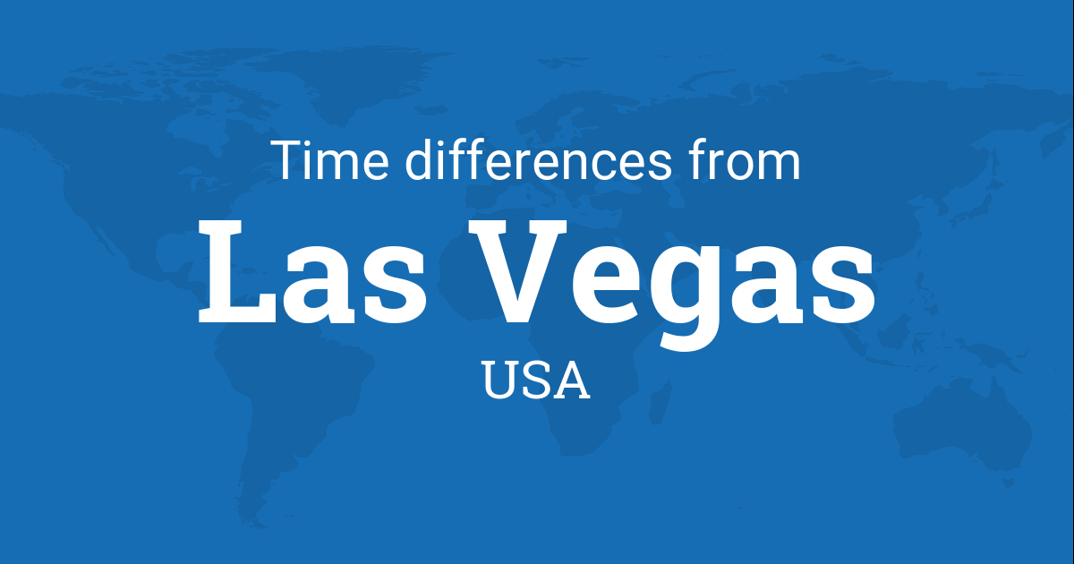 time difference between las vegas nevada usa and the world. Black Bedroom Furniture Sets. Home Design Ideas