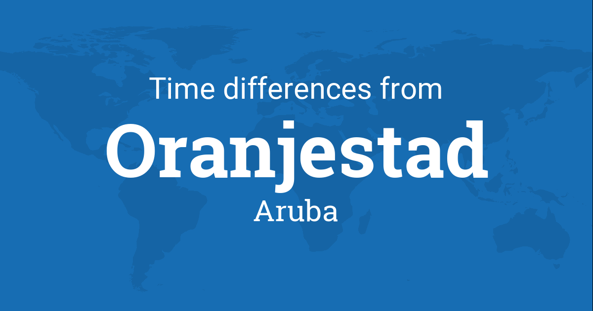 Time Difference Between Oranjestad Aruba And The World - Aruba time zone map