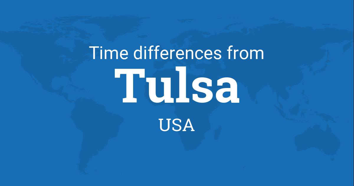 Tulsa Ok Time Zone >> Time Difference Between Tulsa Oklahoma Usa And The World