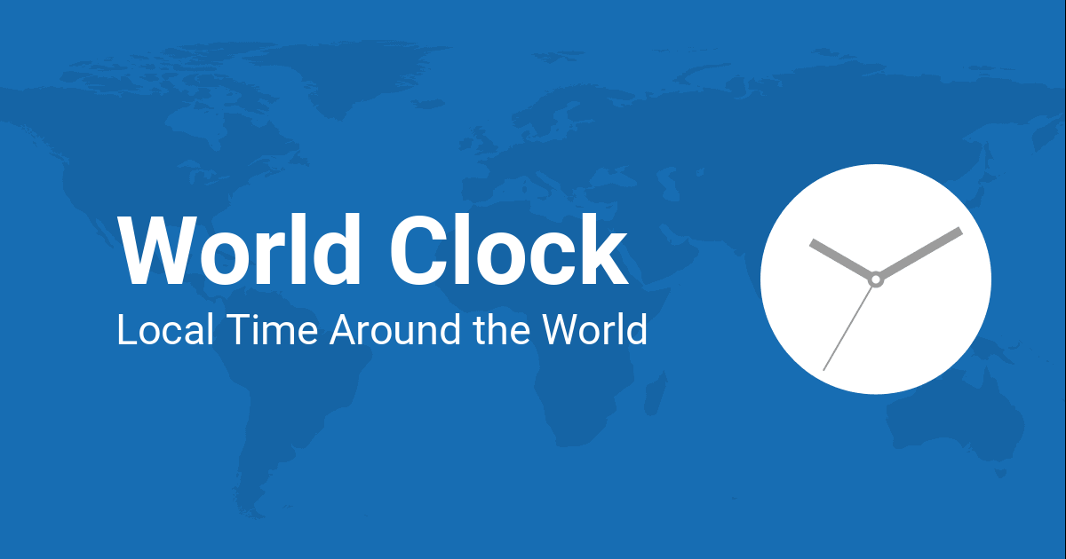 Time Around The World Map The World Clock — Worldwide